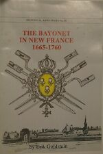 Bayonet In New France 1665-1760 Historical Arms No.35 Reference Book