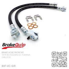 BRAKEQUIP GIRLOCK CALIPER BRAKE HOSE FRONT KIT [HOLDEN UC TORANA S/SL/DELUXE]