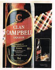 Publicité Advertising 1981 Le Whisky Clan Campbell Liqueur