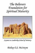 The Believers Foundation for Spiritual Maturity