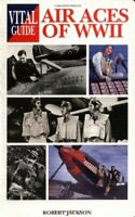 Vital Guide: Air Aces of WW2 by Jackson, Robert Paperback Book The Fast Free