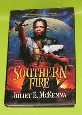 Southern Fire Hardcover Juliet E McKenna Very Good Cond!