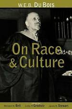 W.E.B.Du Bois on Race and Culture: Critiques and Extrapolations-ExLibrary