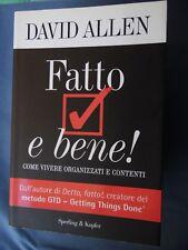DAVID ALLEN-FATTO E BENE-COME VIVERE ORGANIZZATI E CONTENTI-SPERLING & KUPFER