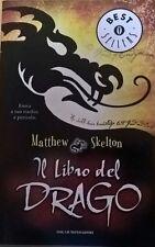 IL LIBRO DEL DRAGO - MATTHEW SKELTON (Mondadori) Ca