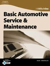 TechOne : Basic Automotive Service and Maintenance by Don Knowles and Jack...