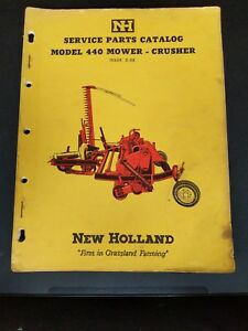 1958 NEW HOLLAND MODEL 440 MOWER / CRUSHER SERVICE PARTS CATALOG Issue 2-58