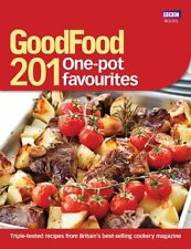 Good Food: 201 One-pot Favourites By Bbc Books