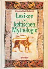 LEXIKON DER KELTISCHEN MYTHOLOGIE - Sylvia und Paul F. Botheroyd