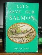 Let's Save Our Salmon, Conservation, Angling, History of the Atlantic Salmon