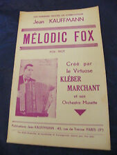 Partition Mélodic Fox Jean Kauffmann Kléber Marchant Music Sheet