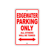 EdgeWater Parking Only Boat Ship Yacht Marina Lake Dock Aluminum Metal Sign