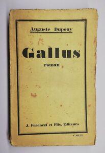 Rare Livre Ancien Gallus Roman De Auguste Dupouy 1928