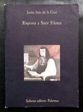 Juana Inés de la Cruz, Risposta a Suor Filotea, Ed. Sellerio, 1995