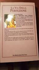 LIBRO USATO - LA VIA DELLA PERFEZIONE