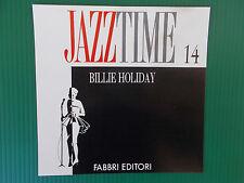 CD BILLIE HOLIDAY   JAZZ TIME FABBRI 14  NUOVISSIMO