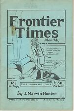 """FRONTIER TIMES"" Monthly VOL. 4  No. 4 January, 1927 Marvin J. Hunter Texas"