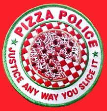 Pizza Police Justice Any Way You Slice It Embroidered Patch Funny Gag Gift New