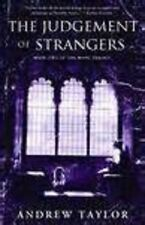 The Judgement of Strangers by Andrew Taylor (2009, Paperback)