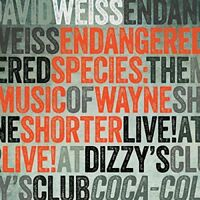 David Weiss - Endangered Species: The Music Of Wayne Shorter Live [CD]