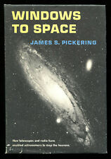 WINDOWS TO SPACE by James Pickering HCDJ 1ST, 1967 Radio Telescopes