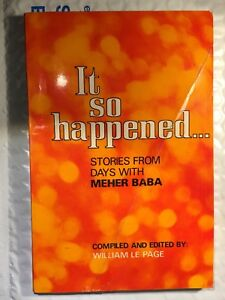 It so happened... Stories from Days with Meher Baba Le Page Vintage Book 1978