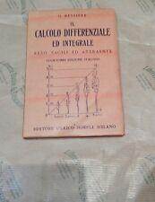 Manuali) G. Bessière. Il calcolo differenziale ed integrale reso facile ed attra
