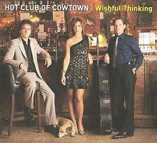 HOT CLUB OF COWTOWN - Wishful Thinking [CD, 2009] Digipak NEW SEALED