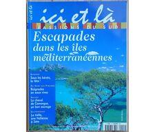 """Collectif - Revue """"ici et là"""" n°44 - Escapades dans les îles méditerranéennes -"""