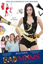 Bad Moms Movie Poster (24x36) - Mila Kunis, Kathryn Hahn, Kristen Bell v2