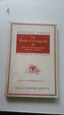 adolphe appia the living work of art appia's & man is the measure of all things