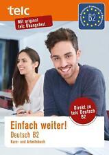 Einfach weiter. Deutsch B2, Kurs-und Arbeitsbuch von Fernandes Nicole (2019, Taschenbuch)