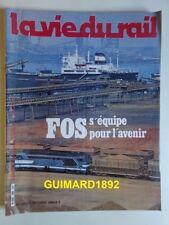 La Vie du Rail n°1862 7 octobre 1982 Fos s'équipe pour l'avenir
