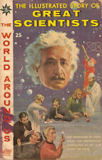 World Around Us #18 Vg, Great Scientists, Crandall a. Classics Illustrated 1960