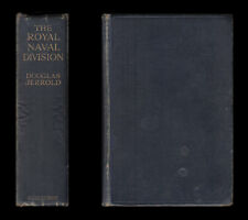Jerrold THE ROYAL NAVAL DIVISION 1914-1918 Antwerp GALLIPOLI Passchendaele YPRES
