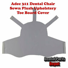 Adec 311 Dental Chair Sewn Plush Upholstery Toe Board Cover (DCI #2957)