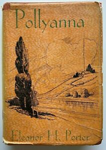 1940 Pollyanna by Eleanor Porter, Angus & Robertson, FREE EXPRESS AUST WIDE