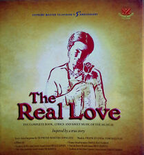 THE REAL LOVE - COMPLETE BOOK, LYRICS, AND SHEET MUSIC OF THE MUSICAL - HB,DJ,1P