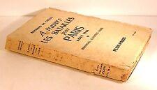 """livre histoire WW2 """"a travers les batailles pour paris-aout 1944"""" ed plon 1945"""