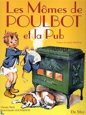 Les Momes de Poulbot et la Pub, Kids of Poulbot