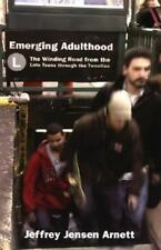 Emerging Adulthood: The Winding Road from the Late Teens through the Twenties, A