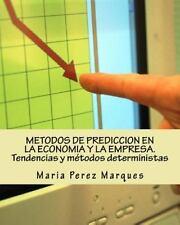 METODOS de PREDICCION en la ECONOMIA y la EMPRESA. Tendencias y Métodos...