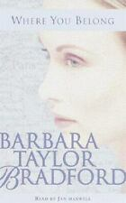 Where You Belong Audio by Barbara Taylor Bradford (2000, Cassette, Abridged)