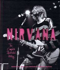 Nirvana The Complete Illustrated History Book Hardcover NEW 000122394
