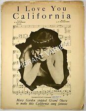 I Love You California Sheet Music 1913 Mary Garden Opera Star Opera Company LF