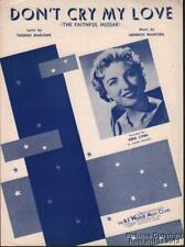1957 Marlowe & Frantzen / Vera Lynn Sheet Music (Don t Cry My Love)