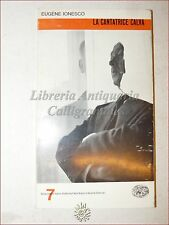 TEATRO: Eugene Ionesco, LA CANTATRICE CALVA 1963 Einaudi trad. Morteo