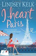 I Heart Paris (I Heart Series, Book 3),Lindsey Kelk