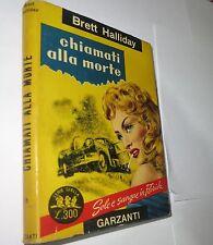 SERIE GIALLA GARZANTI n.15 - CHIAMATI ALLA MORTE (BRETT HALLIDAY)