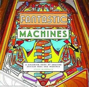 * COLOURING BOOK * - FANTASTIC MACHINES - AMAZING DEVICES - LARGE - NEW